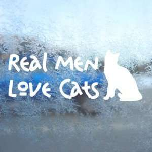 Real Men Love Cats White Decal Car Window Laptop White