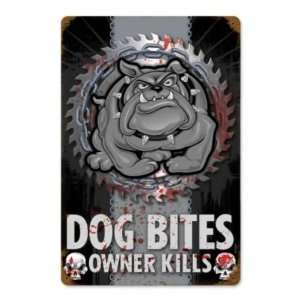 Dog Bites Owner Kills Vintage Metal Sign