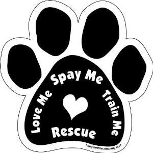 Imagine This Paw Car Magnet, Love Me Spay Me Train Me, 5 1/2 Inch by 5