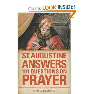 101 Questions on Prayer [Paperback] St. Augustine of Hippo Books