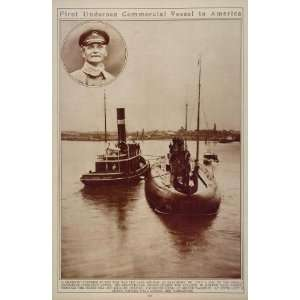 WWI German Submarine Deutschland Captain Paul Koenig 1916