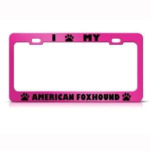 American Foxhound Dog Pink Metal License Plate Frame Tag