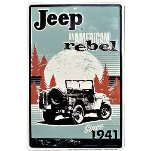 Jeep An American Rebel Metal Sign