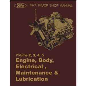 1974 FORD PICKUP TRUCK BRONCO ECONOLINE Service Manual