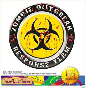 Zombie Outbreak response Funny Decal Sticker printed