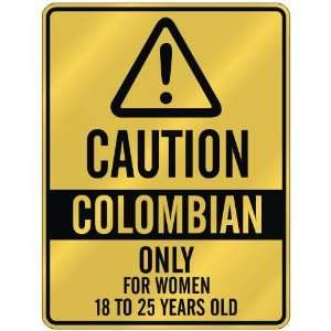 ONLY FOR WOMEN 18 TO 25 YEARS OLD  PARKING SIGN COUNTRY COLOMBIA